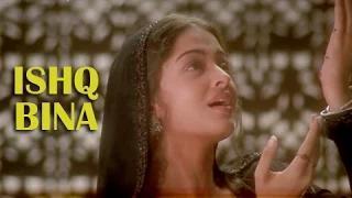 Ishq Bina - Cult Romantic Hindi Song of All Time - Aishwarya Rai, Akshay Khanna - Taal (1999)