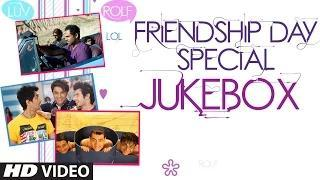Friendship Day Special Audio JUKEBOX - Friendship Songs (Happy Friendship Day)