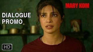 Magnificent Mary! - Dialogue Promo 1 - Mary Kom (2014) - Priyanka Chopra
