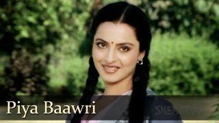 Piya Baawri Piya Baawri - Rekha - Ashok Kumar - Khoobsurat - SuperHit Hindi Songs - RD Burman [Old is Gold]