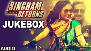 Singham Returns Full Audio Jukebox - Ajay Devgan & Kareena Kapoor Khan