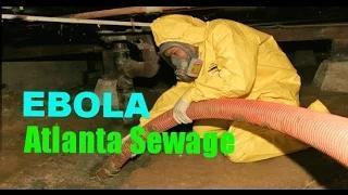 Ebola Virus SHOCK - Ebola Virus Being Released Into Atlanta Sewage Treatment Plant