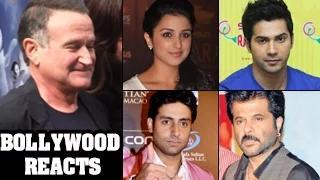 Robin Williams commits SUICIDE : Bollywood REACTS