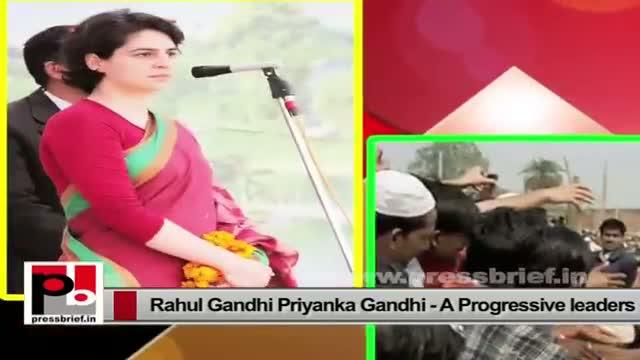 Rahul Gandhi, Priyanka Gandhi – inspiring and energetic Congress leaders with progressive vision