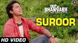 Suroor Song - Trip To Bhangarh (2014) - Manish Choudhary & Vidushi Mehra