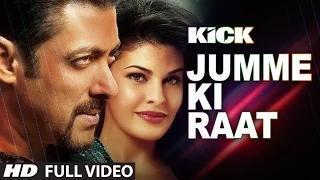 Jumme Ki Raat (Full Video Song) KICK - Salman Khan & Jacqueline Fernandez - Mika Singh & Himesh Reshammiya