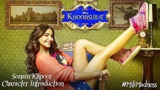 Khoobsurat: Sonam Kapoor Character Introduction | Movie Releasing - 19 September, 2014