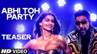 Abhi Toh Party (TEASER) - Khoobsurat - Sonam Kapoor & Fawad Khan - Feat. Badshah