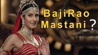 Katrina Kaif REJECTED Bajirao Mastani?