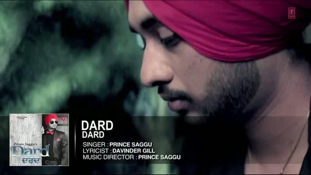 DARD - Full Song | Prince Saggu | DARD | Latest Punjabi Songs 2014