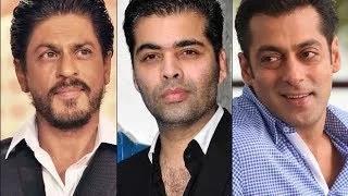Karan Johar SCANDALOUS comments on Shahrukh Khan & Salman Khan
