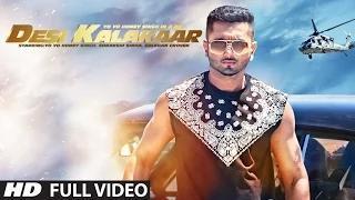 Desi Kalakaar Song - Ft.Yo Yo Honey Singh & Sonakshi Sinha (Full VIDEO HD)