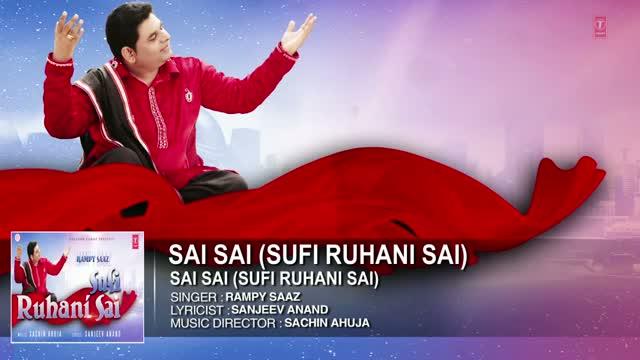 Sai Sai - Rampy Saaz Full song (Audio) | Sai Sai (Sufi Ruhani Sai) | Punjabi Song