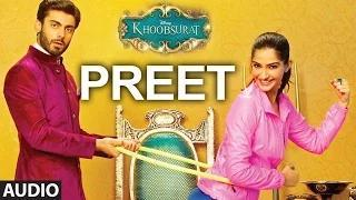 'Preet' Full AUDIO SONG - Khoobsurat - Sonam Kapoor | Bolllywood Songs