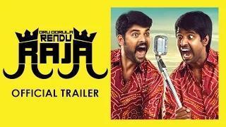 Oru Oorula Rendu Raja Official Trailer - Vemal, Priya Anand