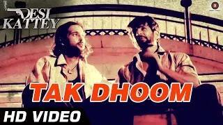 Tak Dhoom Song - Desi Kattey (2014) - Kailash Kher - Akhil Kapur & Jay Bhanushali