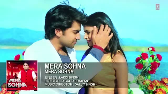 Mera Sohna Full Song (Audio) - Ladi Singh | Mera Sohna | Hit Punjabi Song