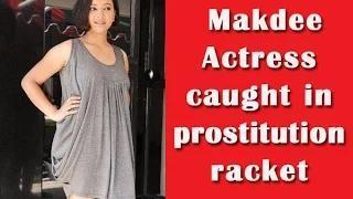 Makdee actress Shweta Prasad caught in a prostitution racket