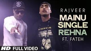 Single rehna songs