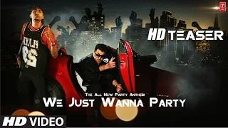 We Just Wanna Party Song Teaser - By Nyvaan | Ft. Dr. Zeus | Hit Punjabi Song