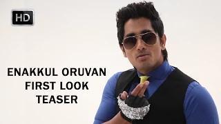 Enakkul Oruvan First Look Tamil Teaser