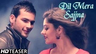 Dil Mera Sajjna Song - By Preet Mani | New Offical Punjabi Songs Teaser 2014
