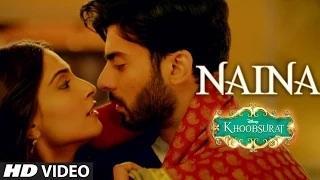 Naina Song - From Movie Khoobsurat   By Sona Mohapatra   Armaan Malik   Amaal Mallik