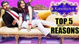 5 Reasons To Watch Khoobsurat