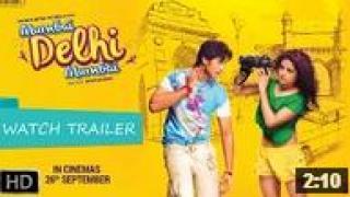 Mumbai Delhi Mumbai Trailer 2014 - Starring Shiv Pandit & Pia Bajpai