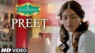 Preet Song - Khoobsurat (2014) - Jasleen Kaur Royal, Sonam Kapoor