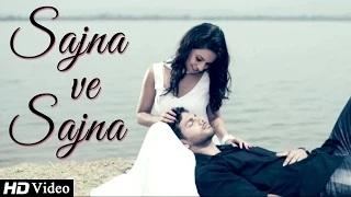 """Sajna Ve Sajna"" Song - By Harmeet Mann 