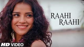Raahi Raahi Song - Mumbai Delhi Mumbai (2014) - Neeti Mohan   Tochi Raina