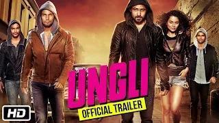 Ungli Trailer 2014 - Emraan Hashmi, Kangana Ranaut, Randeep Hooda, Sanjay Dutt