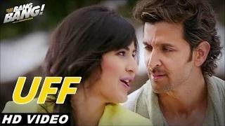 Watch UFF (Lyrical Video) - BANG BANG! -  Hrithik Roshan