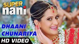 Dhaani Chunariya Song - Super Nani (2014) - Sharman Joshi & Shweta Kumar | Shreya Ghoshal