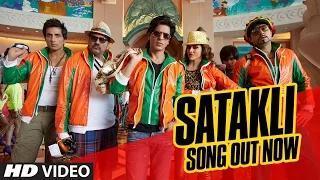 SATAKLI Song - Happy New Year (2014) - Shah Rukh Khan | Sukhwinder Singh
