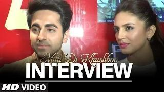 Mitti Di Khushboo Cast Interview | Ayushmann Khurr    (video id -  341897987538)
