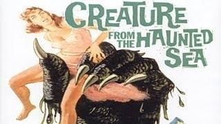 Creature From The Haunted Sea (1961) (Full Movie)