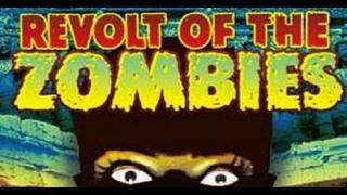 Revolt of the Zombies (1936) Full Movie