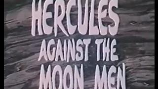Hercules Against the Moonmen (1964) [Full Movie]