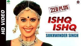 Ishq Ishq Song - Zed Plus (2014) - Sukhwinder Singh | Adil Hussain & Mona Singh