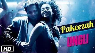 Pakeezah Song - Ungli (2014) - Emraan Hashmi, Kangana Ranaut