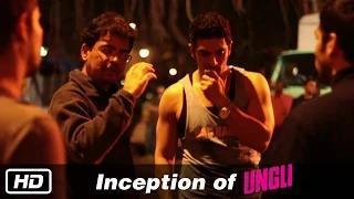 Inception of Ungli - Behind The Scenes - Rensil D'Silva, Emraan Hashmi, Randeep Hooda