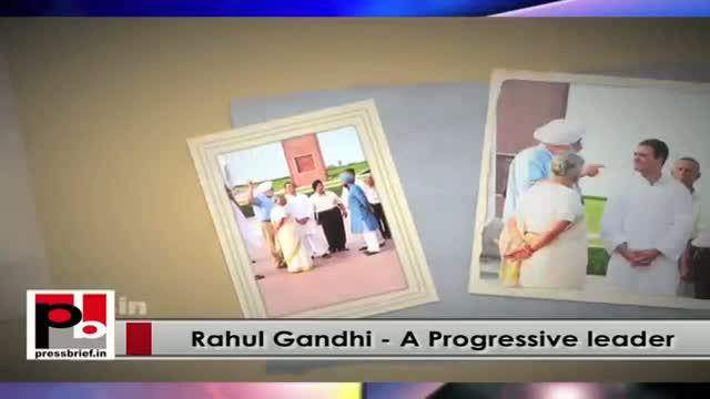 Rahul Gandhi - a leader with progressive agenda
