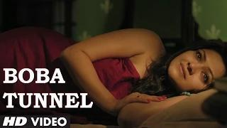 "Boba Tunnel (Bengali Video Song) | Bengali Film ""Chotushkone"" 