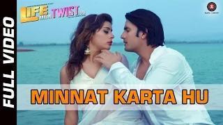 Minnat Karta Hu Song - Life Mein Twist Hai (2014) - Javed Ali | Sahil Akhter & Arshi Survanshi