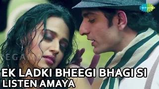 Ek Ladki Bheegi Bhagi Si - Full Song - Listen Amaya - Swara Bhaskar, Siddhant Karnick