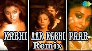 Kabhi Aar Kabhi Paar - Bollywood Hot Item Number   Sona Mohapatra