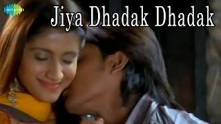 Jiya Dhadhak Dhadak Song - Kalyug - Bollywood Love Song | Rahat Fateh Ali Khan