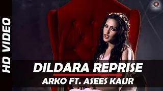 Dildara Reprise - Arko Ft. Asees (Official)